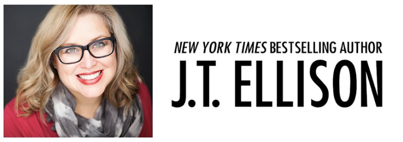 JT ELLISON NYT Bestselling Author