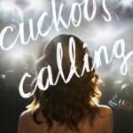 """This Cuckoo's Calling """"Ka-Ching"""""""