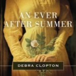 The Story Behind The Story of AN EVER AFTER SUMMER