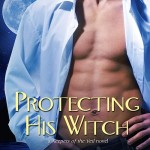 The Lowdown on Protecting His Witch