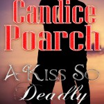 A Kiss So Deadly Coming Soon in E-book