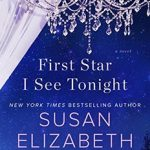 SUSAN ELIZABETH PHILLIPS INTERVIEWS HERSELF ABOUT FIRST STAR I SEE TONIGHT