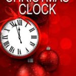 THE CHRISTMAS CLOCK …