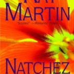 Natchez Flame: A book that sizzles!!
