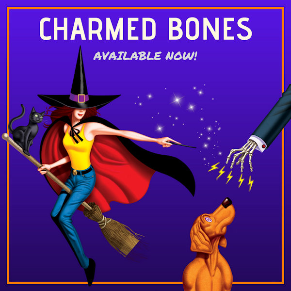 [Charmed Bones now available!]