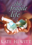 This-Fragile-Life