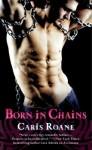 CARIS-ROANE-BORN-IN-CHAINS-BOOK-COVER-2-20-13