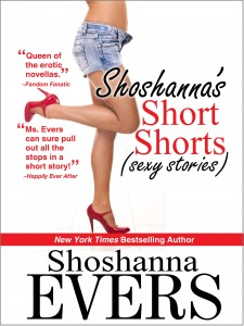 Shoshanna's Short Shorts (sexy stories) by Shoshanna Evers