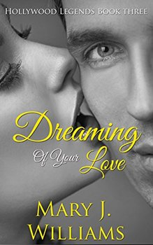 Dreaming of Your Love