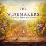 The Story Behind the Making of The Winemakers New AudioBook