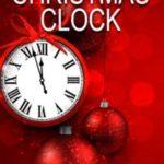 THE CHRISTMAS CLOCK …
