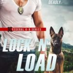 "Lock 'N' Load:  ""Behind The Scenes"" aka ""I Shoulda Been a K-9 Cop"""